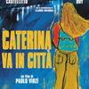 カテリーナ、都会へ行く/来る日も来る日も/歓びのトスカーナ