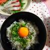 激うましらす丼(昨日の夕食)