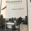 ドイツのミクロネシア統治byヒーゼル神父<北マリアナ:新しい国の創造>