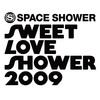 2009.08.30 SWEET LOVE SHOWER 2009