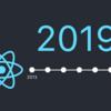 React Native のこれまでとこれから 2019年11月編