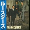 The Roosters / Collection 1980-1984(Columbia / 1985)