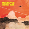 【和訳】Interstate 46 / MONOEYES