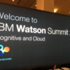 IBM Watson Summit2017で実感したこと