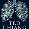 EXHALATION / Ted Chiang