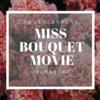 Miss bouquet Movie