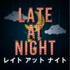 LATE AT NIGHT レイトアットナイト(通常公演・うしみつ公演)【オバケン 防犯システム配信アトラクション】