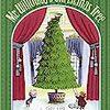 【英語絵本・クリスマス・英検3級程度】Mr.Willowby's Christmas Tree (邦題:おおきいツリー・ちいさいツリー)
