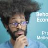 行動経済学から学ぶプロダクトマネジメントに潜むバイアスたち