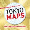 TOKYO M.A.P.S  J-WAVEと六本木ヒルズの豪華ライブ