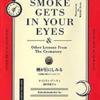 女性火葬技師の奮闘記 『SMOKE GETS IN YOUR EYES』
