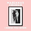【和訳】I Knew You When / Marianas Trench