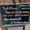 "3.9 Hermann H. & The Pacemakers 3rd Album『THE NOISE, THE DANCE』リリースツアー ""DANCE 'EM ALL"" 2014 /梅田シャングリラ"