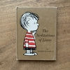 Peanuts Philosopher    The Meditations of Linus