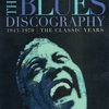 THE BLUES DISCOGRAPHY 1943-1970 / THE CLASSIC YEARS Third Edition