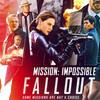 ミッション:インポッシブル/フォールアウト(原題:Mission: Impossible – Fallout ) 2018