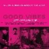ヴィブラフォンのアンソロジー「Good Vibes, Jazz Vibraphone」