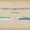 【進撃のチェルシー】Premier League 35節 マンチェスター・シティ vs チェルシー