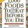 洋書 - 1,000 Foods to Eat Before You Die: A Food Lover's Life List