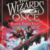 Pdf ebook search free download The Wizards of Once: Knock Three Times 9780316508421 ePub RTF PDB