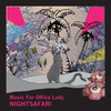 NIGHTSAFARI『Music For Office Lady』リリースしました