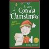 【クリスマスの絵本①】『A Very Corona Christmas』の紹介【英語で読む絵本】