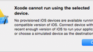 ビルド時のエラー Xcode cannot run using the selected device.