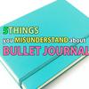 Bullet Journalが誤解されている5つの事