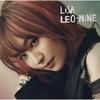 「管理人みなみ」による「超個人的」音楽アプリ サブスクリプション 配信アルバムレビュー #10 LEO-NiNE/LiSA