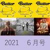 "Billboard(US) 動向 6月号 【""Butter""4週1位 / Olivia Rodrigoデビュー作など】"