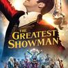 映画「グレイテストショーマン」 感想ネタバレ 実在した男の半生を描く最高のミュージカル傑作