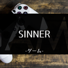 「SINNER: Sacrifice for Redemption」クリアしたので感想でも