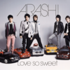 【嵐】ブレイクの裏に隠された理由。シングル「Love so sweet」全曲レビュー