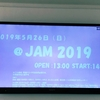 【全グループセトリ有】@JAM 2019 Day2 さくっとレポート