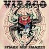 Snake Hip Shakes 「Virago」