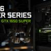 全体的に性能が向上したGeForce GTX 1650 Superが発売!
