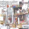 Christian Lillinger / Tobias Delius - Dicht