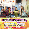 M&A's PrograM vol.38 MC AkkiePJ氏と 英会話講師 Mamicoworld女史でお届け♬♬ あの人は生放送に間に合うのか?あれ!?あの人たちがお試しっにやってきたっ!!