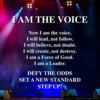 Now  I  am  the  voice!