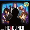 PS4ソフト『ヘッドライナー:ノヴィニュース』がもたらす、情報社会の在り方について