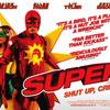 味わい深いヒーローもの ◆ 「スーパー!」