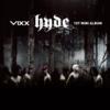 VIXXの『Hyde』が好きなので「新作だけが新しいのか」という言葉に全力で頷きたい今日この頃