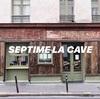 【SEPTIME LA CAVE】パリ11区 SEPTIME系列の自然派ワインバー