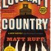 怪奇と魔法とSFと秘密結社とラヴクラフトと・・・人種差別! すごいマッシュアップ!『Lovecraft Country』(by Matt Ruff)