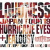 『LOUDNESS JAPAN TOUR 19 HURRICANE EYES + JEALOUSY Live at Zepp Tokyo 31 May, 2019』とVOW WOW