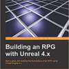 「Unreal Engine4.xを使用してRPGを作成する」の8章、在庫数とアイテムの使用(Inventory Population and Item Use)を勉強する。