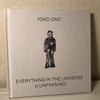 【読んだ】Yoko Ono 'EVERYTHING IN THE UNIVERSE is UNFINISHED'