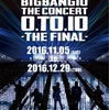 BIGBANG 0.TO.10 FINAL Osaka