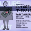NXNG & McGuffin presents FUTURE IN THE PAST