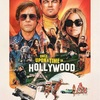 【映画】ワンス・アポン・ア・タイム・イン・ハリウッド(Once Upon a Time In Hollywood) 〜ほとばしるタランティーノ監督のハリウッド愛〜
